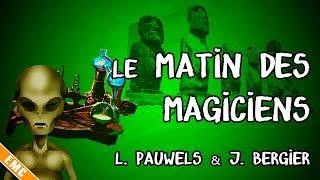 Open mind : Le Matin des magiciens, L. Pauwels & J. Bergier (EMC #20)