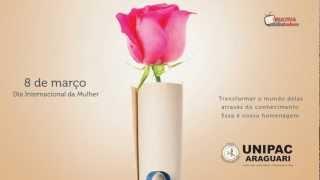 Unipac Araguari - Dia internacional da Mulher - HD