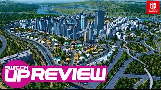 Cities: Skylines Nintendo Switch Review - Built On Solid Foundations?