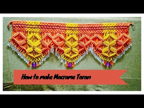 How to make Macrame Toran (Design 2) Full tutorial   easy making