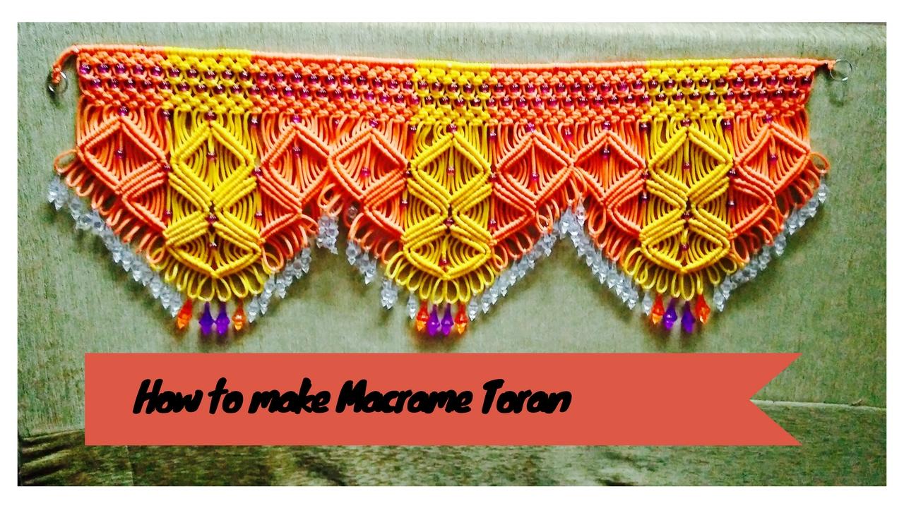 How to make Macrame Toran (Design 2) Full tutorial   ea...   Doovi