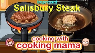Improved Salisbury Steak | Cooking with Cooking Mama!
