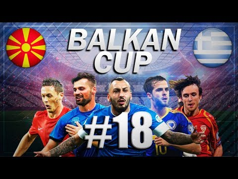 FIFA 18 - BALKAN CUP #18 Macedonia vs Greece - Group B