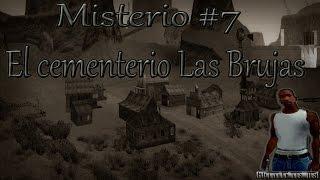 Misterios Del GTA San Andreas (No Mods) - 7# El Cementerio De Las Brujas Y La Fosa Comun