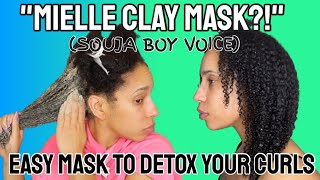 EASY BENTONITE CLAY DETOX MASK FOR TYPE 4 NATURAL HAIR WASH DAY