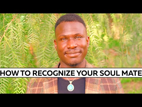 How to RECOGNIZE Your Soul MATE