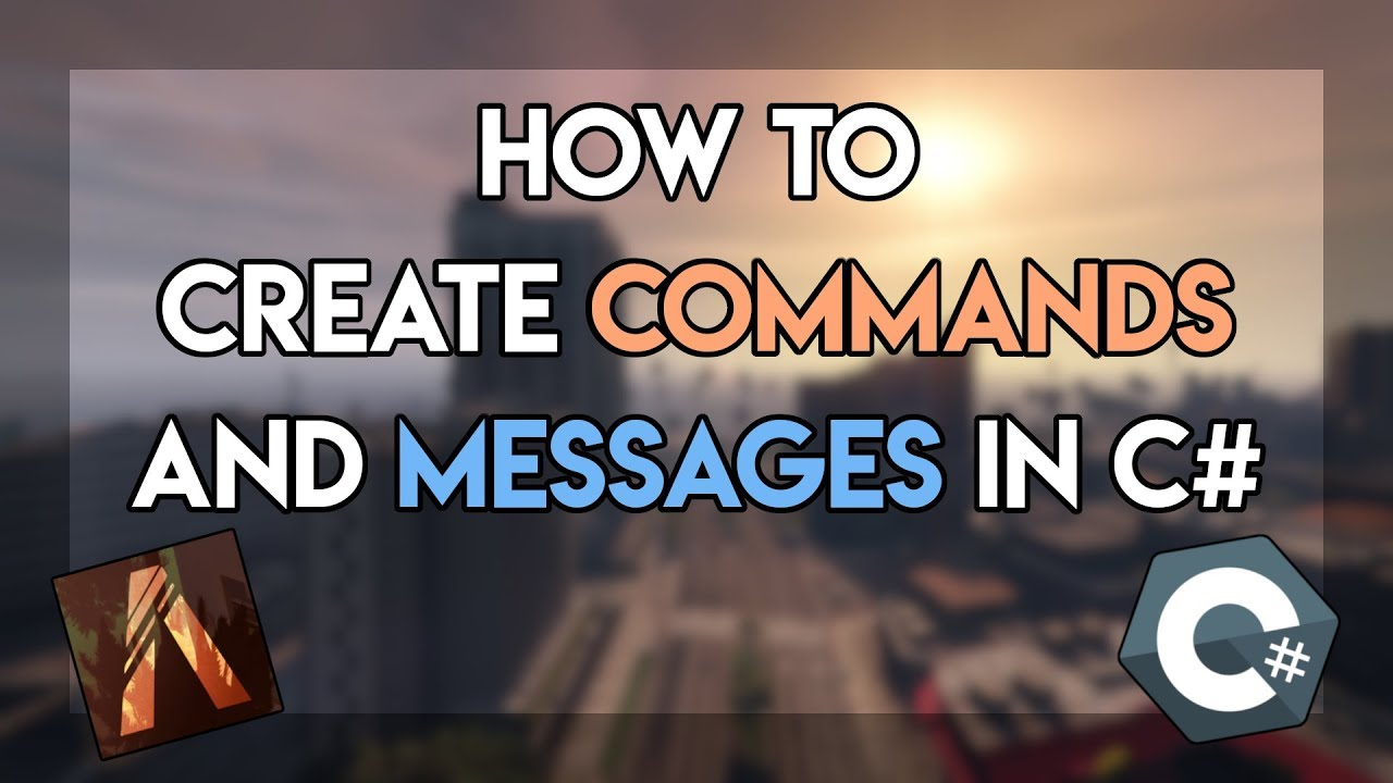 FiveM Dev Tutorial: Chat Commands, Events, and Messages in C# - Episode 2
