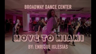 Move to Miami | Broadway Dance Center