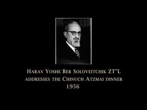 Address of Rav Yoshe Ber Soloveitchik - Chunich Atzmai Dinner 1956