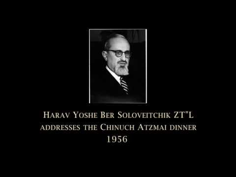 Address of Rav Yoshe Ber Soloveitchik  Chunich Atzmai Dinner 1956
