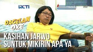 Dagelan OK - Jarwo Suntuk Mikirin Apa Ya (full) [19 Februari 2019] thumbnail