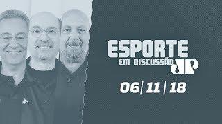 Camisa 10 e Esporte em Discussão - 06/11/18