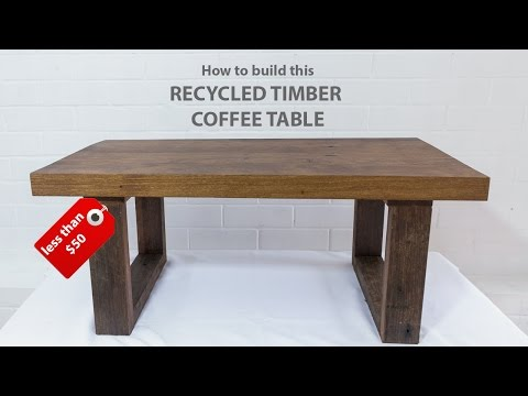 Easy DIY modern coffee table - using reclaimed wood and basic tools