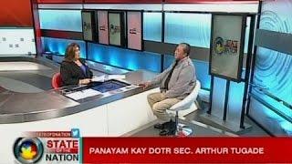 SONA: Panayam kay DOTR Sec. Arthur Tugade