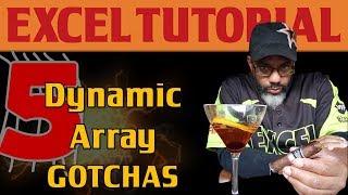 5 Dynamic Array Gotchas in Excel