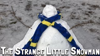 Winter Vacation 2018 (Day 15): The Strange Little Snowman (January 17, 2018)