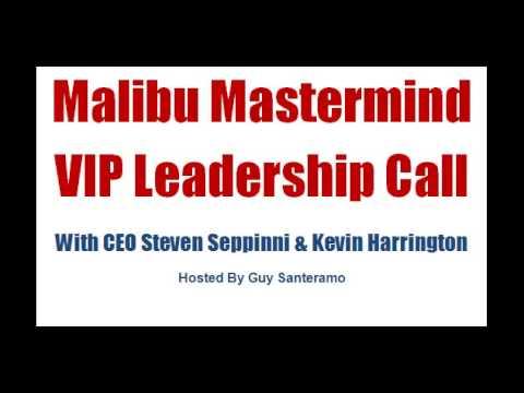 Malibu Mastermind - Malibu Mastermind VIP Leadership Call