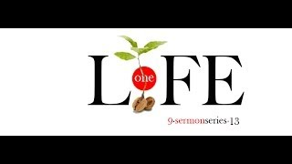 Life Is A Seed - One Life (Part 1)