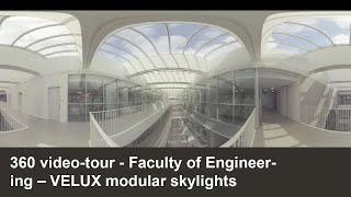 360 video-tour | Faculty of Engineering | VELUX Modular Skylights