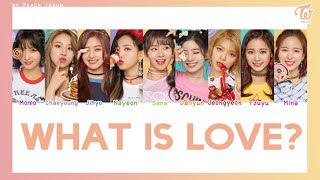Download Lagu [COLOR CODED/THAISUB] TWICE - What is love? #พีชซับไทย Mp3