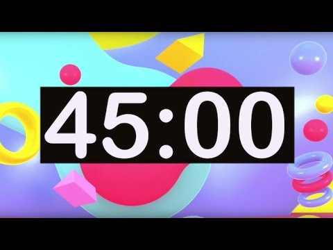 Timer for Kids! 45 Minute Timer with Music for Classroom, Children, Dance, Learn, Study, Play!