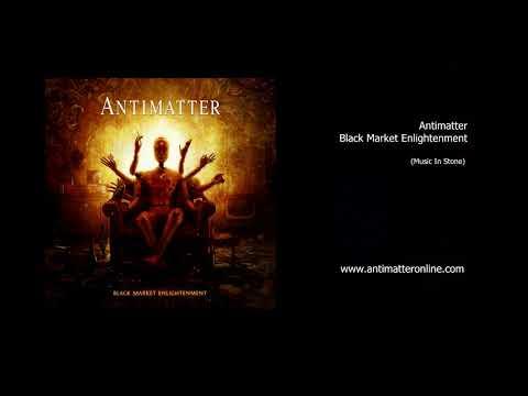 Antimatter - Black Market Enlightenment Album Sampler Mp3