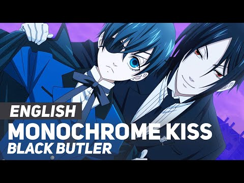 "Black Butler - ""Monochrome Kiss"" (Opening) 