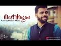 Mast Magan Cover Anurag Mish...