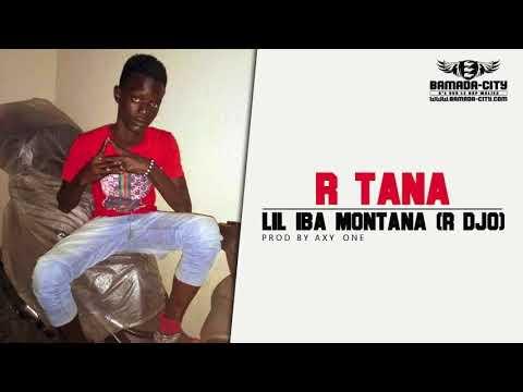 LIL IBA MONTANA (R DJO) - R TANA