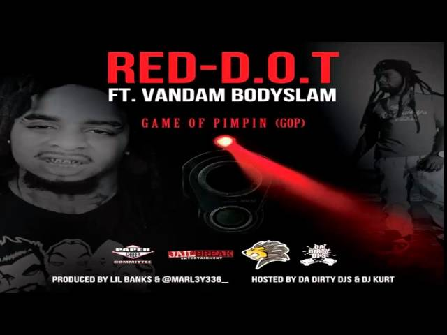 Red-D.O.T ft. Vandam Bo - Game of Pimpin (GoP)