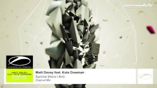 Matt Davey feat Kate Dowman - Sunrise (Here I Am) (Original Mix)