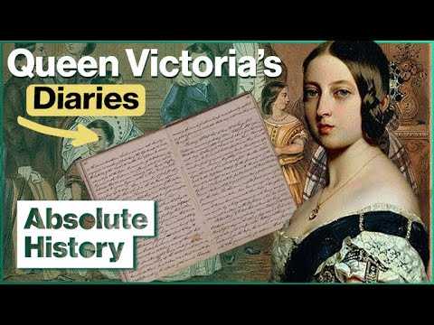 How Queen Victoria Lives On Through Her Journals | Absolute History