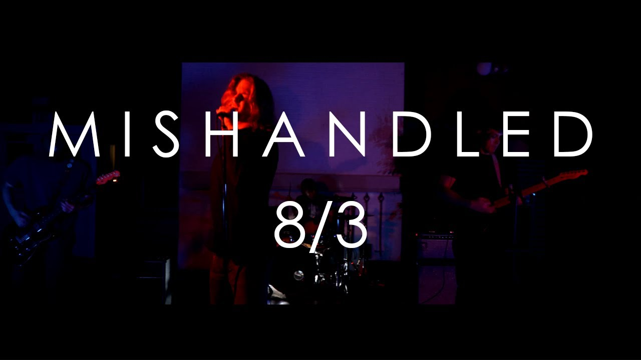 Mishandled - 8/3 (Official Music Video)
