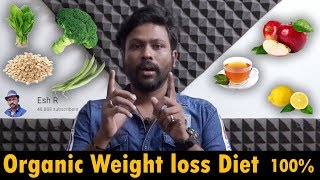 Weight loss Diet | Become Slim in a week | Organic Natural Remedy in 7 Days | Esh R