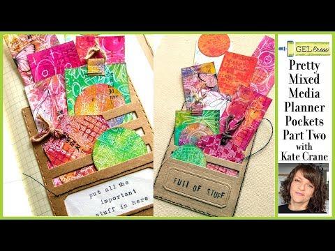 Gel Press Pretty Planner Pockets Part TWO by Kate Crane