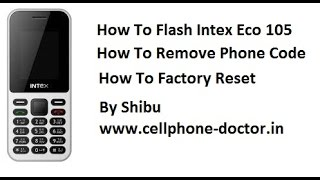 Intex Eco 105  Flashing - Remove - Phone Code - Factory Reset