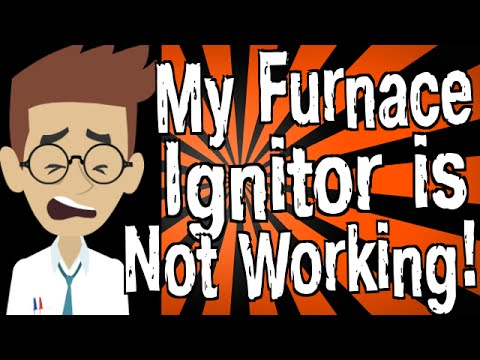 My Furnace Ignitor is Not Working!
