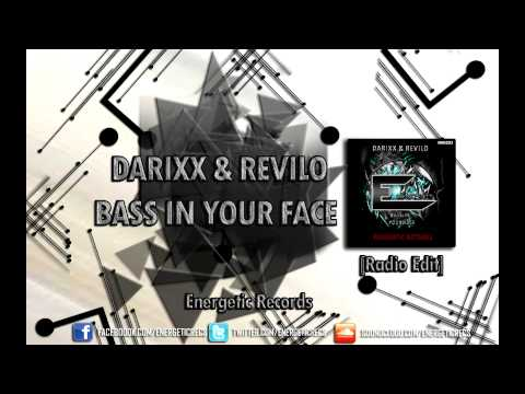 Darixx & Revilo - Bass In Your Face [OUT NOW!]