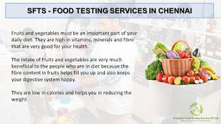 Laboratory testing for fruits and ...