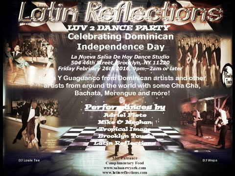 Latin Reflections Luv2Dance Party 2/26/16