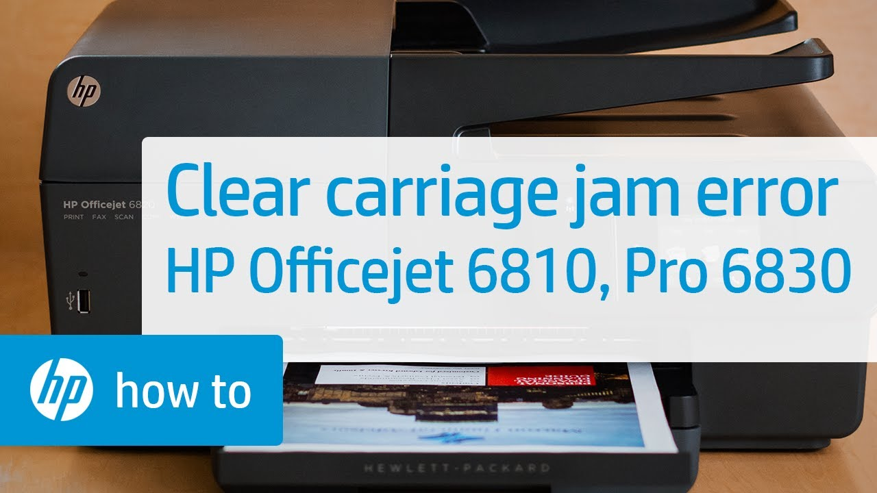 Clearing a Carriage Jam Error on the HP Officejet 6810 & Officejet Pro 6830  | HP Officejet | HP