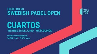 Cuartos de final masculinos - Euro Finans Swedish Padel Open 2019 - World Padel Tour