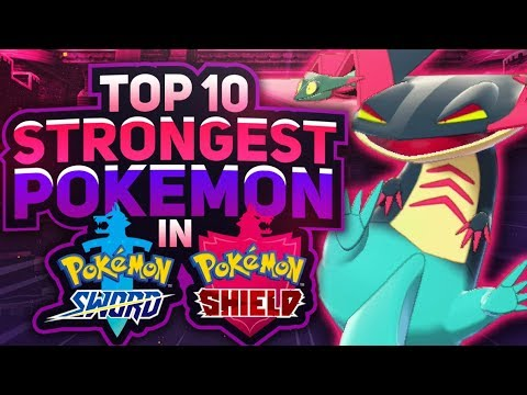 Top 10 Strongest Pokemon in Sword and Shield