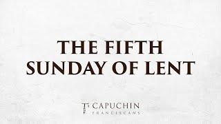 St. Francis Friary Livestream Mass – 5th Sunday of Lent