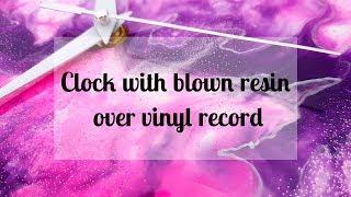 132 - Vinyl records + hairdryer + epoxy resin + acrylic paint = fun