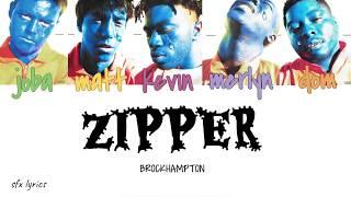 BROCKHAMPTON - ZIPPER [color coded lyrics