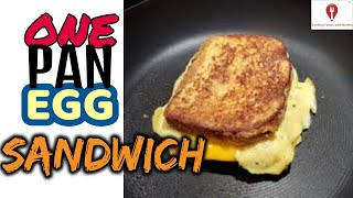 How to make One Pan Egg Sandwich, easy and quick