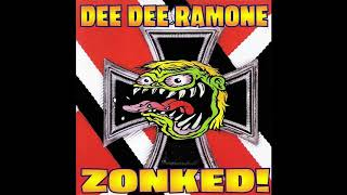 Dee Dee Ramone - Zonked! (1997) (FULL ALBUM)