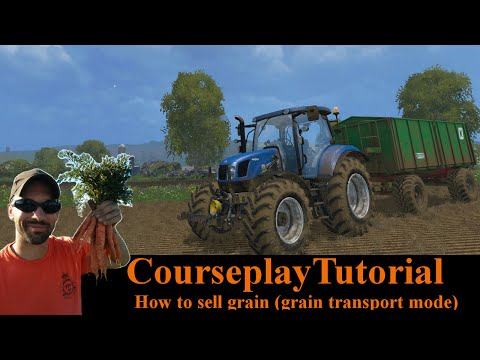 Courseplay Tutorial - How to sell grain (grain transport mode) - Farming Simulator 15