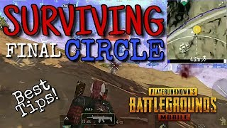 How To SURVIVE FINAL CIRCLE | GREAT TIPS | PUBG Mobile